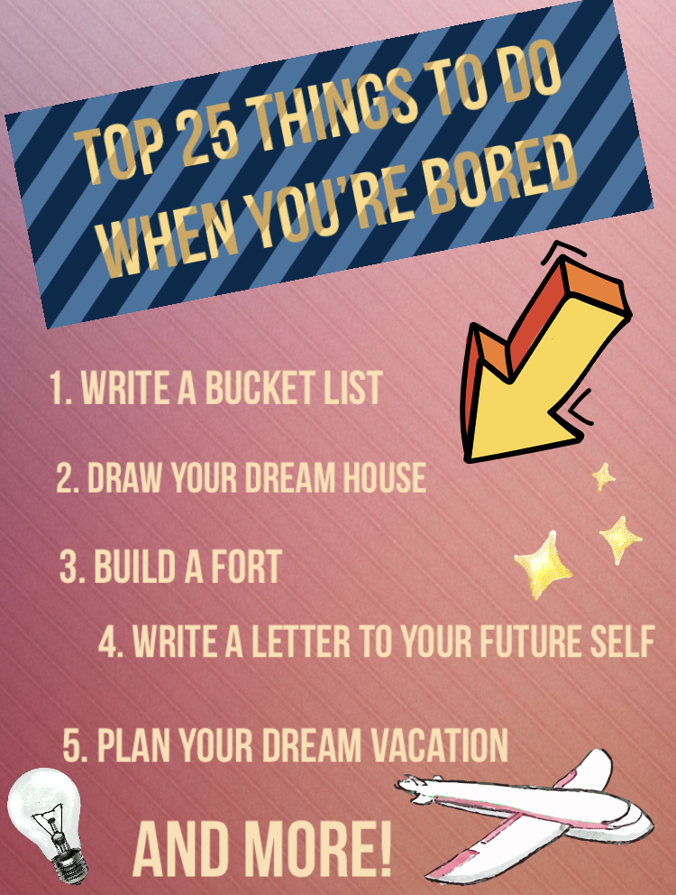Top 25 Things To Do When You Re Bored Mad Meaning