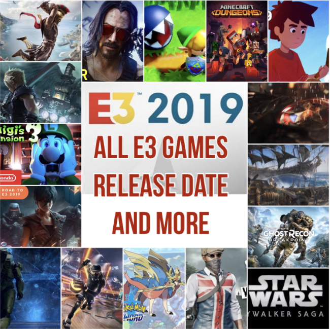 All E3 2019 Games, Schedule, Release Date Worldwide