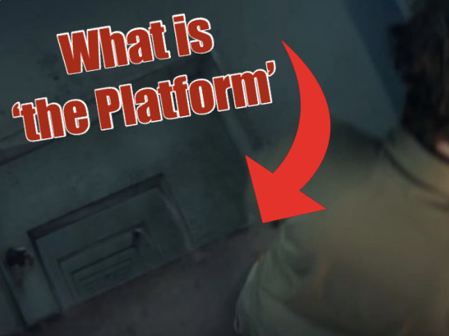 'The Platform' (El Hoyo) All Meanings and Hidden Clues Explained 2020